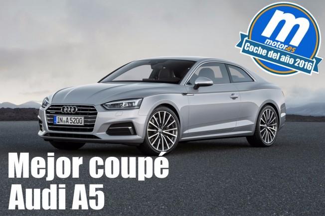 Audi A5 - mejor coupé 2016 para Motor.es