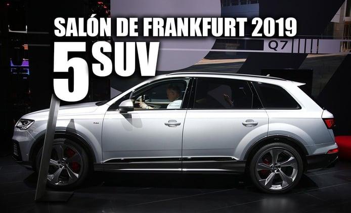 Los 5 mejores SUV del Salón de Frankfurt 2019