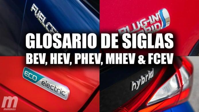 Glosario de siglas sobre coches eléctricos: PHEV, HEV, BEV, MHEV o FCEV