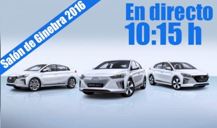 Ginebra 2016: presentación en directo de la gama Hyundai IONIQ