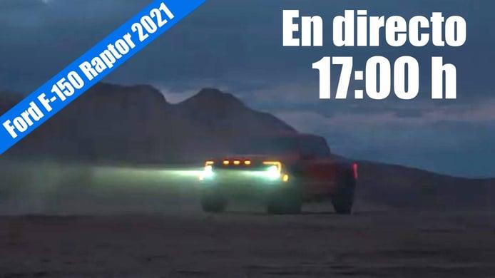 En directo: presentación del nuevo Ford F-150 Raptor 2021