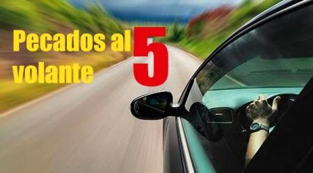 Los cinco pecados capitales al volante