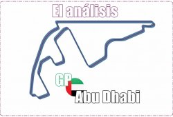 El análisis: las claves del GP de Abu Dhabi