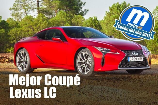 Lexus LC - Mejor coupé de 2017 para Motor.es