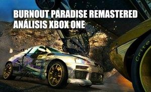 Análisis Burnout Paradise Remastered para Xbox One: diversión sin paliativos