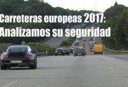 Estadísticas de seguridad vial 2017: las carreteras europeas continúan siendo las más seguras