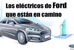 Descubrimos los nuevos modelos eléctricos de Ford hasta 2022