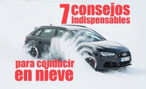7 consejos indispensables para conducir en nieve
