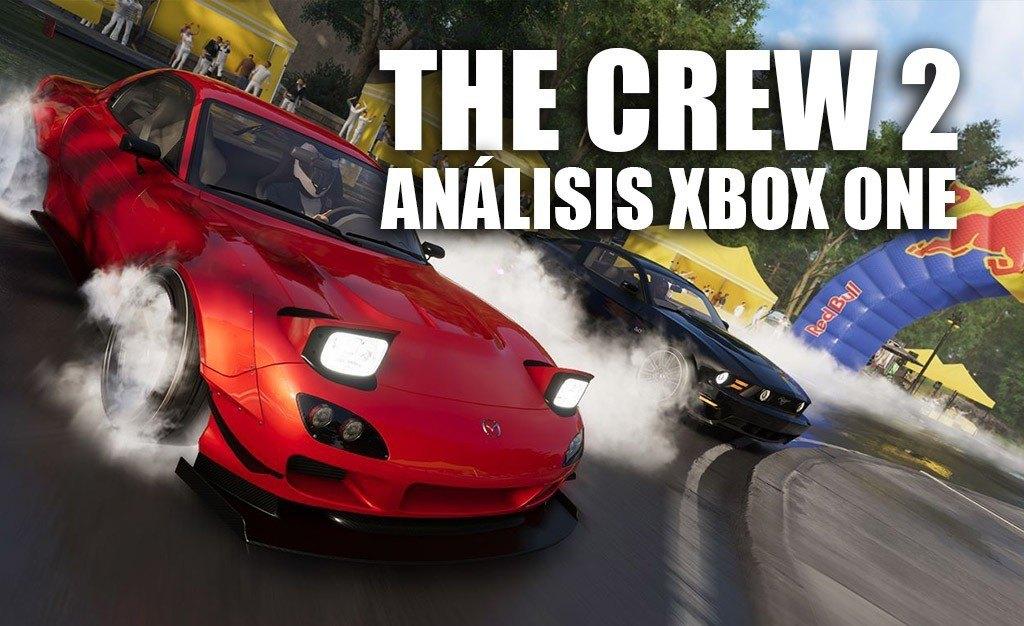 Análisis The Crew 2 para Xbox One, ¡qué bueno es ser diferente!