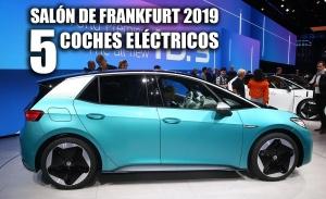 Los 5 mejores coches eléctricos del Salón de Frankfurt 2019