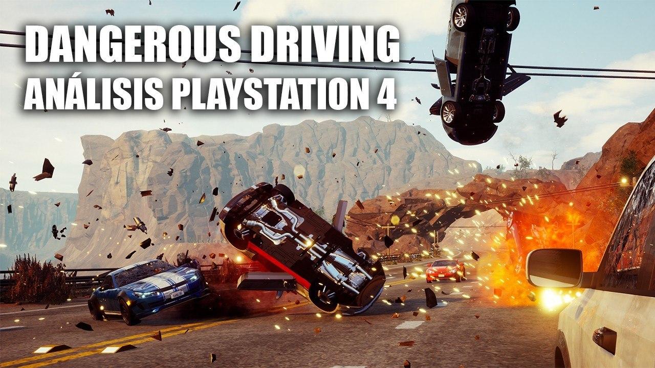 Análisis Dangerous Driving para PlayStation 4, un agradable descubrimiento